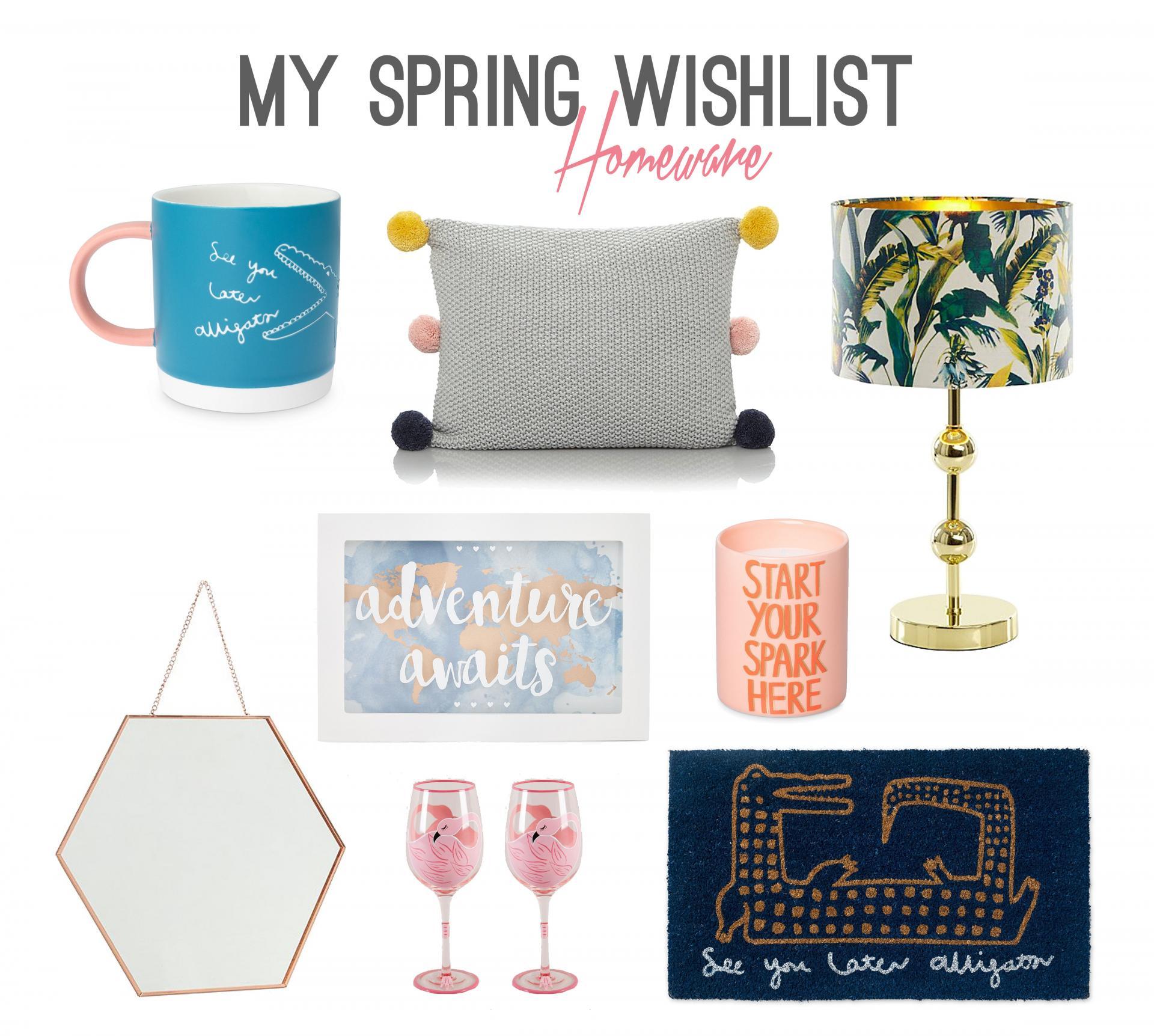 My Spring Homeware Wishlist - Rachel Nicole UK Blogger