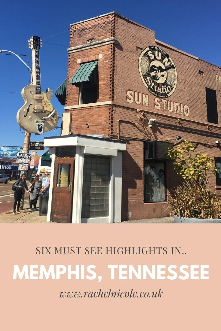 Six Must See Highlights in Memphis, Tennessee- Rachel Nicole UK Blogger
